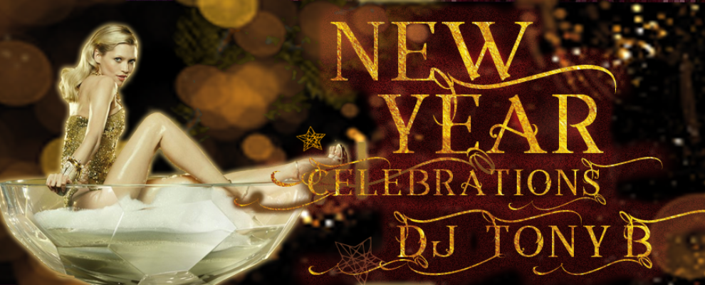 New Year Celebrations with DJ Tony B