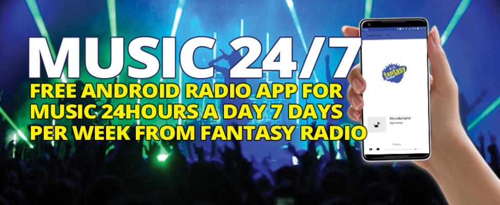 Music 24/7 - Fantasy Radio Android App